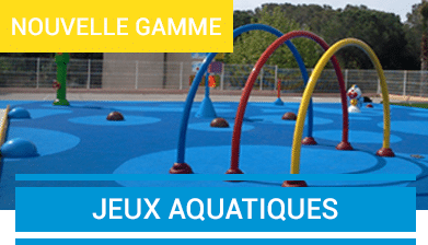 accueil jeux aquatiques - PARTENAIRE COLLECTIVITÉ propose tout l'équipement et le mobilier destinés aux collectivités locales